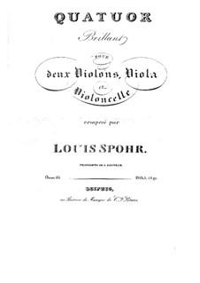 Streichquartett 'Brillante' in h-Moll, Op.61: Streichquartett 'Brillante' in h-Moll by Louis Spohr