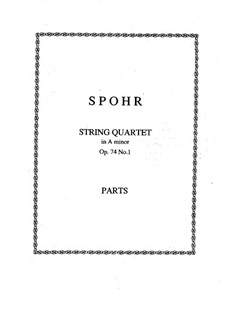 Drei Streichquartette, Op.74: Quartett Nr.1 by Louis Spohr