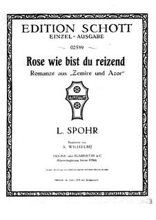 Zemire und Azor, WoO 52: Rose, wie reizend, für Violine (oder Klarinette) und Klavier – Violin- oder Klarinettenstimme by Louis Spohr