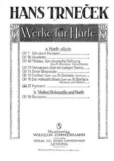 Furiant für Harfe, Op.77: Furiant für Harfe by Hanuš Trneček