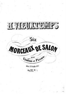 Sechs Salonstücke, Op.22: Nr.1 Morceaux brillant by Henri Vieuxtemps