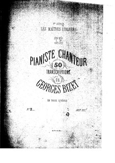 Le pianiste chanteur: No.26-40 by Georges Bizet