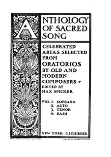 Anthology of Sacred Song. Selected Arias from Oratorios (Volume I): For soprano and piano by Johann Sebastian Bach, Joseph Haydn, Georg Friedrich Händel, Ludwig van Beethoven, Martin Blumner, Ferdinand von Hiller, Julius Benedict, Samuel  de Lange, Michael Costa