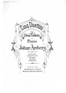 Fünf Duettinos für zwei Violinen und Klavier: Vollpartitur by Johan Amberg