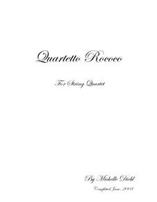 Quartetto Rococo: Quartetto Rococo by Michelle Diehl