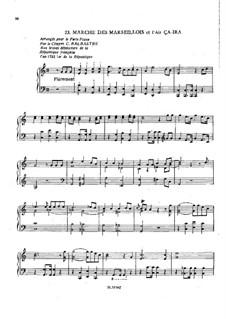 Marche des Marseillois et l'air ça-ira, for Piano: Marche des Marseillois et l'air ça-ira, for Piano by Claude-Bénigne Balbastre
