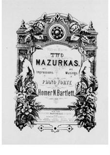 Zwei Mazurkas, Op.33: Mazurka Nr.1 by Homer Newton Bartlett