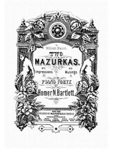 Zwei Mazurkas, Op.33: Mazurka Nr.2 by Homer Newton Bartlett