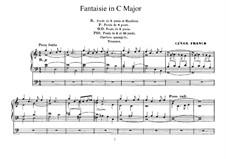 Sechs Stücke für Grosse Orgel: Fantasie in C-Dur, Op.16 by César Franck