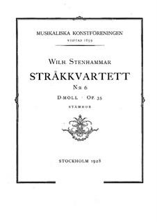 Streichquartett Nr.6 in d-Moll, Op.35: Streichquartett Nr.6 in d-Moll by Wilhelm Stenhammar