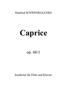 Caprice, Op.66/1: Caprice by Manfred Schwenkglenks