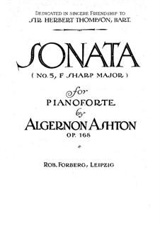 Sonate Nr.5 in Fis-Dur für Klavier, Op.168: Für einen Interpreten by Algernon Ashton