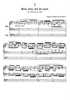 Elf Choralvorspiele Präludien, Op.122: Nr.1 Mein Jesu, der du mich by Johannes Brahms