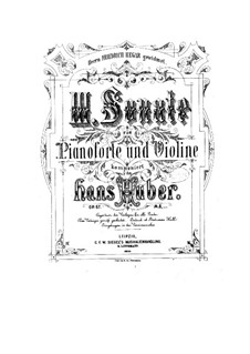 Sonate für Violine und Klavier Nr.3 in D-Dur, Op.67: Teile I-II by Hans Huber