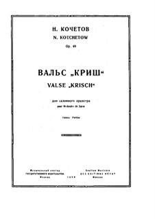Valse 'Krisch', Op.49: Valse 'Krisch' by Nikolai Kotschetow