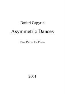 Asymmetrische Tänze: Asymmetrische Tänze by Dmitri Capyrin