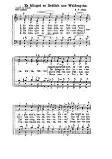 Es klinget so lieblich aus Waldesgrün: Für gemischten Chor by Adolphe Adam