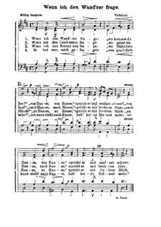 Wenn ich den Wand'rer frage: Für gemischten Chor by folklore