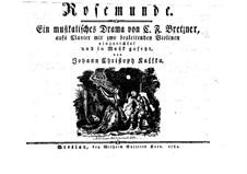 Rosemunde, für Singstimmen, Cembalo und zwei Violinen: Rosemunde, für Singstimmen, Cembalo und zwei Violinen by Johann Christoph Kaffka