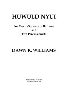Huwuld Nyui: Huwuld Nyui by Dawn K. Williams