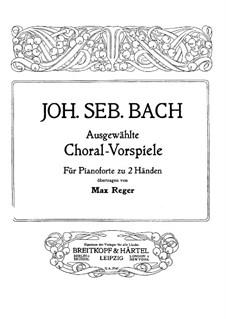 Ausgewählte Choralvorspiele: Für Klavier by Johann Sebastian Bach