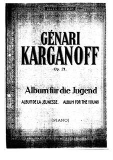 Album für die Jugend, Op.21: Album für die Jugend by Genari Karganoff