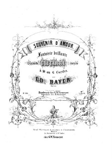 Souvenir d'amour, Op.22: Für Gitarre by Eduard Bayer