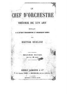 Le Chef d'Orchestre: Le Chef d'Orchestre by Hector Berlioz