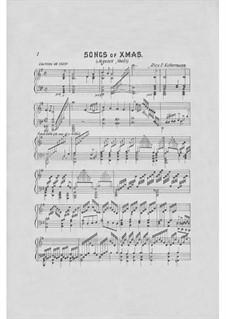 Songs of Xmas for Piano: Songs of Xmas for Piano by Alice Ellen Charbonnet