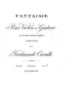 Fantasie für Violine und Gitarre über englischer Arie, Op.102: Fantasie für Violine und Gitarre über englischer Arie by Ferdinando Carulli