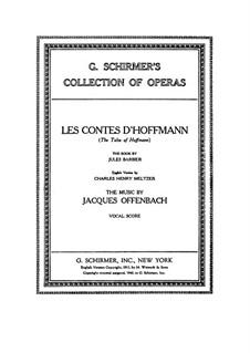 Vollständige Oper: Bearbeitung für Stimmen und Klavier (Englische und französische Texte) by Jacques Offenbach