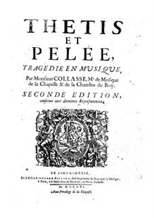 Thétis et Pelée: Thétis et Pelée by Pascal Collasse
