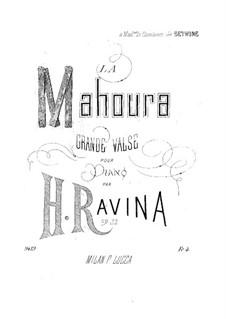 Grande Valse (La Mahoura), Op.32: Grande Valse (La Mahoura) by Jean-Henri Ravina