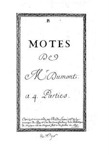 Motetten für Stimmen und Basso Continuo: Motetten für Stimmen und Basso Continuo by Henry Du Mont