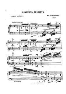 Beautiful Thoughts, Op.21: Beautiful Thoughts by Joseph Kaspar Raff