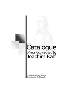 Katalog der Kompositionen von Joachim Raff: Katalog der Kompositionen von Joachim Raff by Mark Thomas