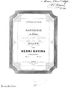 Fantaisie de Salon sur deux Motifs Napolitains, Op.5: Fantaisie de Salon sur deux Motifs Napolitains by Jean-Henri Ravina