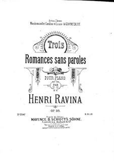 Trois Romances Sans Paroles (Drei Romanzen), Op.95: Trois Romances Sans Paroles (Drei Romanzen) by Jean-Henri Ravina