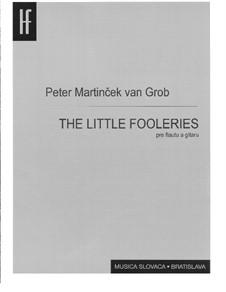 Little fooleries: Little fooleries by Peter van Grob