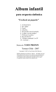 Children's Album. The Cycle of 10 Pieces in Seven Versions: Version for Symphonic Orchestra (Full Score and Parts) by Yury Pronin