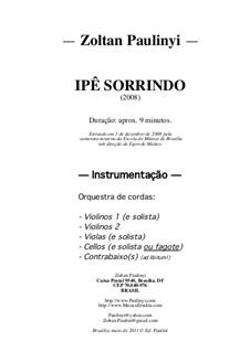 Ipê Sorrindo (Smiling ipê tree), for String Orchestra (2008): Vollpartitur by Zoltan Paulinyi
