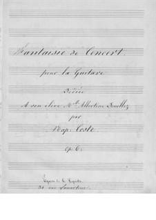 Fantaisie de concert, Op.6: Für Gitarre (Manuskript) by Napoléon Coste