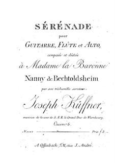 Serenade für Flöte (oder Violine), Bratsche und Gitarre, Op.6: Flöten- oder Violine- und Gitarrenstimmen by Josef Küffner