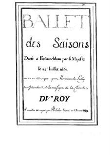Les saisons, LWV 15: Les saisons by Jean-Baptiste Lully