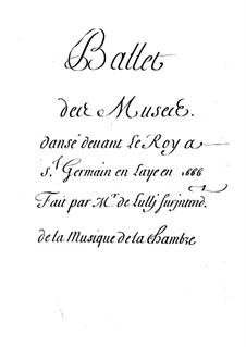 Les muses, LWV 32: Alle Ballett by Jean-Baptiste Lully