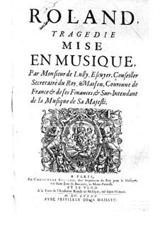 Roland, LWV 65: Roland by Jean-Baptiste Lully