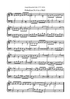 Präludium Nr.4 in e-Moll: Präludium Nr.4 in e-Moll by Joseph Benedikt Falk