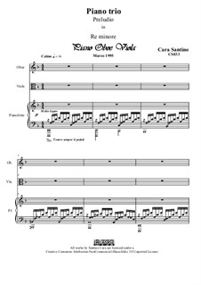 Piano trio re minore, preludio per piano-viola-oboe, CS033: Piano trio re minore, preludio per piano-viola-oboe by Santino Cara