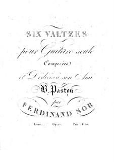 Sechs Walzer, Op.17: Sechs Walzer by Fernando Sor