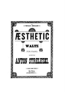 Ästhetik Walzer: Ästhetik Walzer by Anton Strelezki